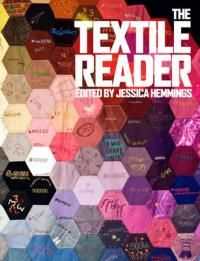 The textile reader / edited by Jessica Hemmings