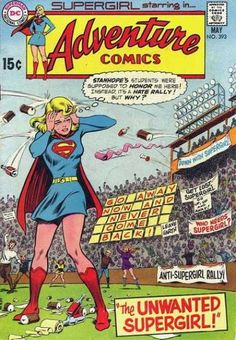 Stanhope hate rally for Supergirl, Adventure Comics #393 cover, art by Curt Swan & Murphy Anderson