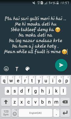 Haa dab galti meri hi hai yrrr 😣😣😣😔😔😔 Shyari Quotes, Life Quotes Pictures, Crazy Quotes, True Quotes, Funny Quotes, Mixed Feelings Quotes, Attitude Quotes, Niece Quotes, Whatsapp Text