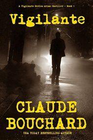 Vigilante by Claude Bouchard ebook deal