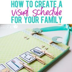 How To Create a Visual Schedule For Your Family howdoesshe.com