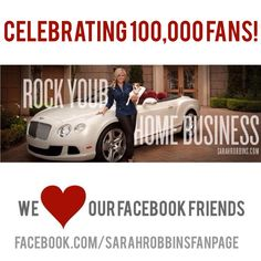 Celebrating 100,000 Fans (And Counting) at SarahRobbins.Com  CELEBRATING 100,00 FANS at Facebook.Com/SarahRobbinsFanPage Click on the link to see how we are celebrating (gifts, goodies, and more!) #MLM #networkmarketing #directsalestraining => sarahrobbins.com/blog