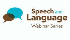 View and listen free Pearson Speech and Language webinars here!