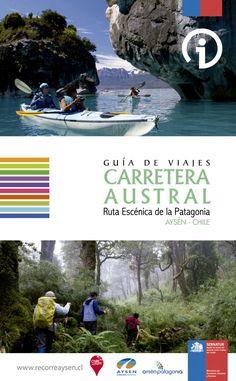 Guia carretera Austral by Steve Mura - issuu