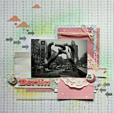 Mein Leben in Scraps: Berlin @scrapperin #BellePastel