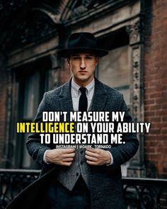 I Love Awesome Quotes Motivational Quotes For Success, Great Quotes, Me Quotes, Inspirational Quotes, Self Respect Quotes, Jack Ma, Gentleman Quotes, Warrior Quotes, Postive Quotes