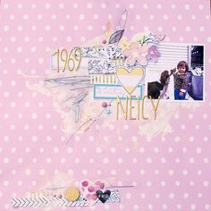Neicy 1969, by Denise Morrison using the Gathering collection from www.cocoadaisy.com #cocoadaisy #scrapbooking #kitclub #layout #gesso #stitching #scribble #doodle #fussycut #rubons #mixedmedia #printables
