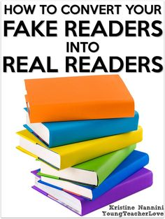 How To Convert Fake Readers Into Real Readers - Young Teacher Love by Kristine…