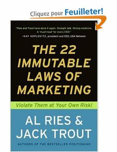 The 22 Immutable Laws of Marketing: Exposed and Explained by the World's Two: Amazon.fr: Al Ries, Jack Trout: Livres anglais et étrangers