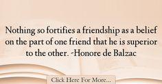 Honore de Balzac Quotes About Friendship - 25332