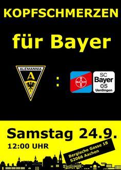 Kopfschmerzen für Bayer ist das erste Motto der Heimpremiere unseres Teams. Wir hoffen auf ein gutes Spiel und viele Zuschauer. Informationen sind auf dem Plakat