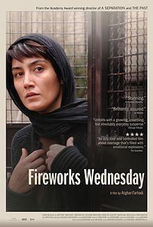 Fireworks-wednesday Fireworks Wednesday (Persian: چهارشنبه سوری , Chaharshanbe Suri) is a 2006 Iranian film directed by Asghar Farhadi