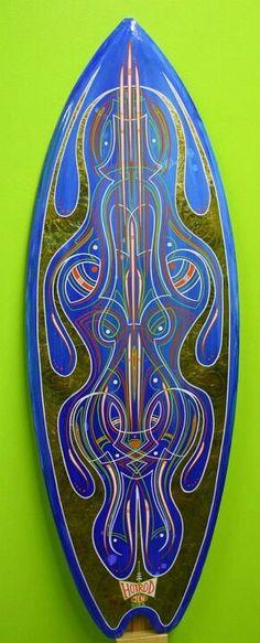 Hot Rod Jen Surfboard Art, Skateboard Art, Custom Paint Motorcycle, Pinstripe Art, Airbrush Art, Lowbrow Art, Pinstriping, Lost Art, Automotive Art