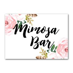 Wedding Sign Flowers - Mimosa Bar - Instant Download Printable - Style 5 - 5x7