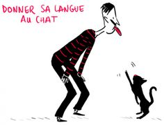 "The French expression "" Donner sa langue au chat is used to indicate that you don't know the answer - you can't think of anything else and have no idea what it is that another person is trying to make you guess."""