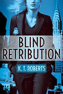 Awesome Romance: Blind Retribution by KT Roberts #Montlake @ScribBLINGDIVA
