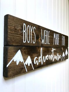baby boy nursery room ideas 155303887155243933 - Boys were made for adventure sign, wooden wall hanging with mountains, hand-painted, nursery decor, Source by etsy