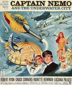 Captain Nemo and the Underwater City (1969) Stars: Robert Ryan, Chuck Connors, Nanette Newman, Luciana Paluzzi, John Turner, Kenneth Connor ~ Director: James Hill