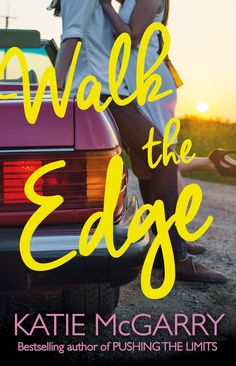 UK #CoverReveal Walk the Edge (Thunder Road, #2) by Katie McGarry