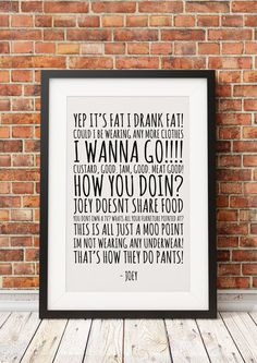 Joey Quotes ~ Friends ~ Art by ohmyframe