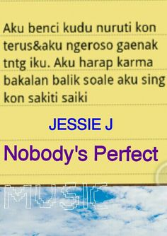 Nobody's perfect by jessie j . Like it?