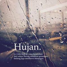 69 Ideas For Quotes Indonesia Lucu Hujan Quotes Rindu, Rain Quotes, Quotes Lucu, Quotes Galau, Smile Quotes, Mood Quotes, Funny Quotes, Short Quotes, November Quotes