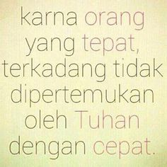 iya kadang jodoh memang gitu Rude Quotes, Love Me Quotes, Jokes Quotes, Quote Of The Day, Quotes To Live By, Muslim Quotes, Islamic Quotes, Self Reminder, Quotes Indonesia