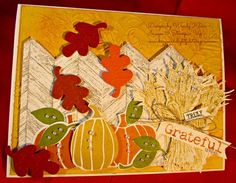 Stampin' Up!  MOJO364, Truly Grateful, Fall Fest, Fun Fall Framelits, Fancy Fan TIEF, dimensionals, fussy cutting, In Color, Fall cards