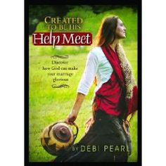 Created to be his help meet...God's view of being a wife...wonderful!