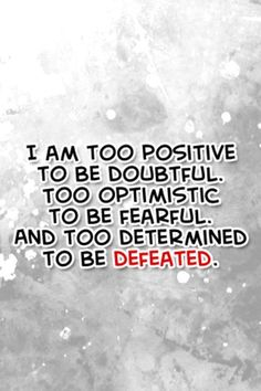 I'm definitely to determined!