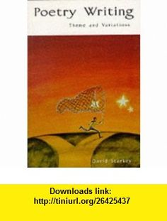 Poetry Writing Theme and Variations (9780844203430) David Starkey , ISBN-10: 0844203432  , ISBN-13: 978-0844203430 ,  , tutorials , pdf , ebook , torrent , downloads , rapidshare , filesonic , hotfile , megaupload , fileserve