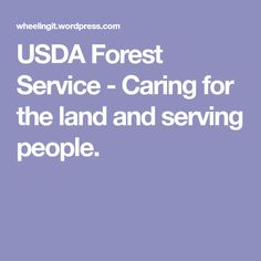 USDA Forest Service - Caring for the land and serving people.