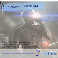 Atreyu - Storm to pass