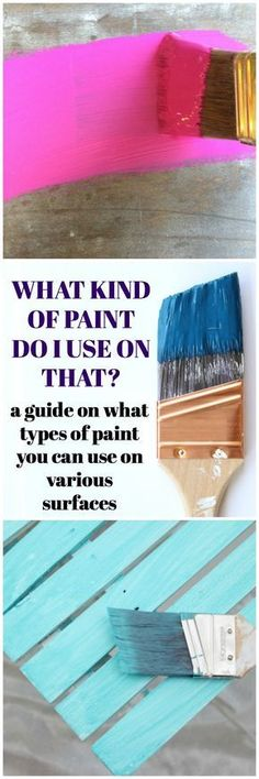 What kind of paint do I use on that? Types of Paint and When to Use Them Furniture Makeover DIY kind Paint Types Refurbished Furniture, Paint Furniture, Repurposed Furniture, Furniture Projects, Furniture Makeover, Furniture Plans, Furniture Refinishing, Furniture Painting Techniques, Antique Furniture