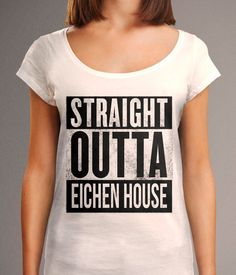 Straight Outta Eichen House Shirt Teen Wolf by TheHereAfter