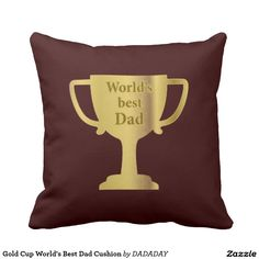 Gold Cup World's Best Dad Cushion