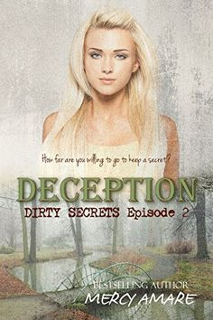 Deception (Dirty Secrets Book 2) by Mercy Amare, http://www.amazon.com/dp/B00MZH5VZK/ref=cm_sw_r_pi_dp_CfgVub04HED39