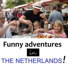 Family-Gap-Year challenges in the Netherlands - would you eat a raw herring? Funny Family, Family Humor, Gap Year, Family Adventure, Netherlands, Brave, Challenges, Wrestling, Learning