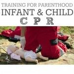 Training for Parenthood: Infant and Child CPR