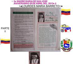 †♠ MADRE MARIA DE SAN JOSE ANIVERSARIO 25 DE ABRIL DEL 2013♠ †PARTE II.+♠LOURDES MARIA BARRETO+♠