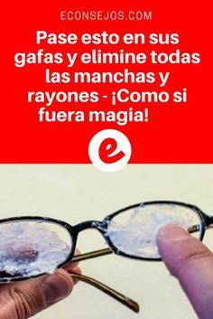 Consejos y trucos caseros | Pase esto en sus gafas y elimine todas las manchas y rayones - ¡Como si fuera magia! |Sus gafas quedarán totalmente libres de manchas y rayones ... Aprenda aquí ↓ ↓ ↓
