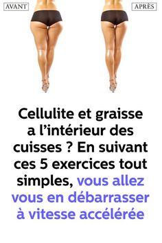 Cellulite et graisse a l'intérieur des cuisses ? En suivant ces 5 exercices tout simples,vous allez vous en débarrasser à vitesse accélérée