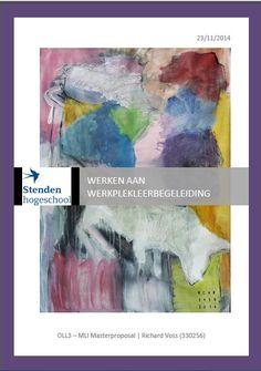 Masterproposal: Werken aan werkplekleerbegeleiding. November 2014