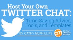 Host Your Own Twitter Chat: Time-Saving Advice, Tools, and Templates rite.ly/j0EH