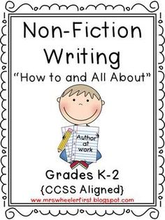 Common Core Nonfiction Writing Pack! How To and All About books..GREAT ...