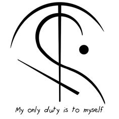 "Sigil Athenaeum - ""My only duty is to myself"" sigil requested by..."
