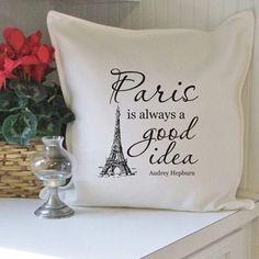 """""""Paris, always a good idea"""" quotes Paris Chic, I Love Paris, Eiffel Tower Art, Eiffel Towers, Paris Rooms, Parisian Decor, Happy Trails, Cushion Fabric, Tour Eiffel"""