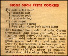 Prize Mincemeat Cookies -- vintage recipe that has stood the test of time. My grandma added oatmeal, maraschino cherries, coconut and walnuts! Retro Recipes, Old Recipes, Vintage Recipes, Cookbook Recipes, Popular Recipes, Recipies, Candy Cookies, Cookie Desserts, Cookie Recipes