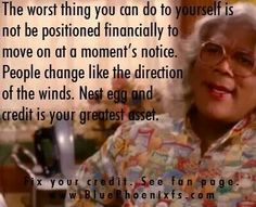 Madeas always got great advice. Tyler Perry Quotes, Tyler Perry Movies, Madea Funny Quotes, Madea Humor, Relationship Quotes, Life Quotes, Relationships, Madea Movies, Love Doesnt Hurt