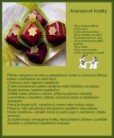 Ananasové kostky Christmas Candy, Christmas Baking, Christmas Cookies, Czech Recipes, Desert Recipes, No Bake Cake, Oreo, Food And Drink, Treats